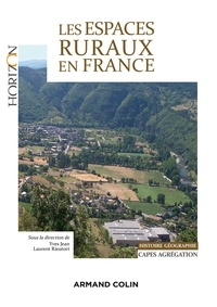 Yves Jean et Laurent Rieutort - Les espaces ruraux en France - Capes/Agrégation Histoire-Géographie.