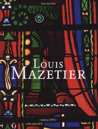 Yves-Jean Riou - Louis Mazetier (1888-1952) - Avec une clé USB.