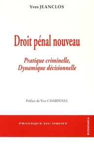 Histoiresdenlire.be Droit pénal nouveau - Pratique criminelle, dynamique décisionnelle Image