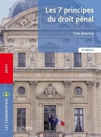 Yves Jeanclos - Fondamentaux - Les 7 principes du droit pénal (3e édition).