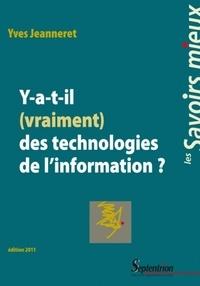 Yves Jeanneret - Y a-t-il (vraiment) des technologies de l'information ?.