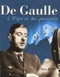 Yves Jégo - De Gaulle - L'Esprit du possible.