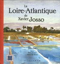 Yves Josso et Alain Bodson - La Loire-Atlantique de Xavier Josso - 1919-1940.