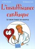 Yves Juillière et Emmanuel Cuzin - L'insuffisance cardiaque - Le coeur à bout de souffle.
