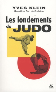 Yves Klein - Les fondements du judo.
