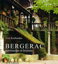 Yves Korbendau - Bergerac - Patrimoine et histoire.