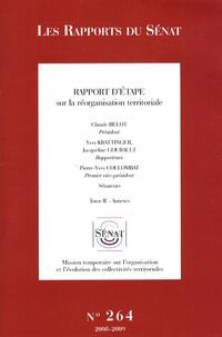Yves Krattinger et Jacqueline Gourault - Rapport d'étape sur la réorganisation territoriale - Tome 2, Annexes.
