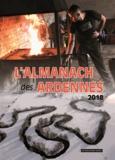 Yves Kretzmeyer et Jean-Marie Lecomte - L'almanach des Ardennes.