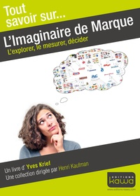 Limaginaire de marque - Lexplorer, le mesurer, décider.pdf