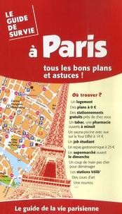 Yves Lacoste et Dan Nisand - Le guide de survie à Paris.