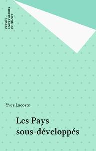 Yves Lacoste - Les Pays sous-développés.