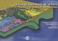 Yves Lagabrielle et Sylvie Leroy - Le visage sous-marin de la Terre - Eléments de géologie océanique. 1 Cédérom