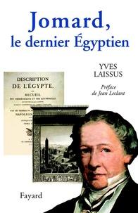 Yves Laissus - Jomard, le dernier Égyptien.