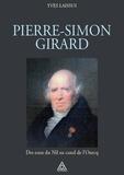 Yves Laissus - Pierre-Simon Girard, ingénieur de Napoléon - Des eaux du Nil au canal de l'Ourcq.