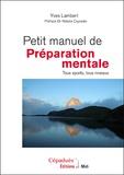 Yves Lambert - Petit manuel de préparation mentale - Tous sports, tous niveaux.