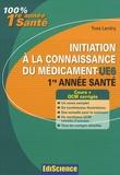 Yves Landry - Initiation à la connaissance du médicament-UE6 - 1ère année de santé.