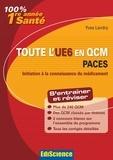 Yves Landry - Toute l'UE6 en QCM PACES - Initiation à la connaissance du médicament.