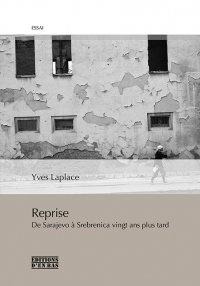 Deedr.fr Reprise - De Sarajevo à Srebenica vingt ans plus tard Image