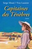 Capitaines des Ténèbres.