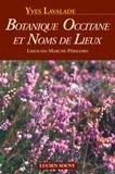 Yves Lavalade - Botanique occitane et noms de lieux - Limousin, Marche, Périgord.
