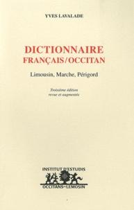Yves Lavalade - Dictionnaire français/occitan - Limousin, Marché, Périgord.