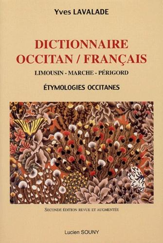 Yves Lavalade - Dictionnaire occitan-français - Limousin-Marche-Périgord, Etymologies occitanes.