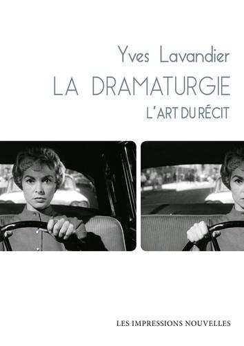 La dramaturgie - L'art du récit - Format PDF - 9782874496615 - 24,99 €