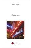 Yves Le Denn - Pile ou face.