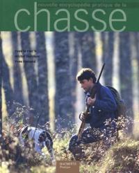 Yves Le Floc'h et Michel Durchon - Nouvelle encyclopédie pratique de la chasse.