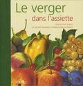 Yves Le Floch Soye et  Société Nationale Horticulture - Le verger dans l'assiette.