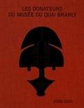 Yves Le Fur - Les donateurs du musée du quai Branly (2006-2016).