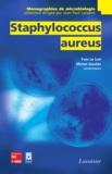 Yves Le Loir et Michel Gautier - Staphylococcus aureus.