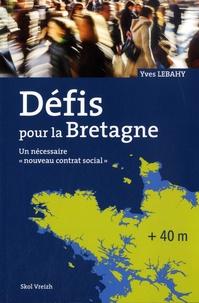 """Yves Lebahy - Défis pour la Bretagne ? - Un nécessaire """"nouveau contrat social"""" - Langues et cultures de Bretagne."""