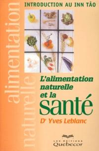 Lesmouchescestlouche.fr L'ALIMENTATION NATURELLE ET LA SANTE. Introduction au Inn Tâo Image