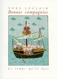 Yves Leclair - Bonnes compagnies.