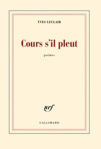 Yves Leclair - Cours s'il pleut.