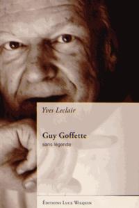 Yves Leclair - Guy Goffette - Sans légende.