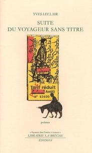 Yves Leclair - Suite du Voyageur sans titre.