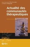 Yves Lecomte et Francis Maqueda - Actualité des communautés thérapeutiques.