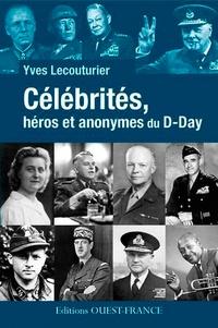 Célébrités, héros et anonymes du D-Day.pdf