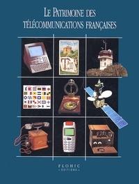 Yves Lecouturier et  Collectif - Le patrimoine des télécommunications françaises.