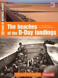 Yves Lecouturier et Isabelle Bournier - The beaches of the D-Day landings (Les plages du débarquement).