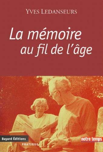 Yves Ledanseurs - La mémoire au fil de l'âge.