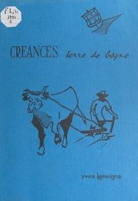 Yves Lemoigne - Créances - Terre de bagne.