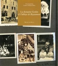 Yves Lemoine et Cédric-William Plont - La dynastie Goüin & l'abbaye de Royaumont.