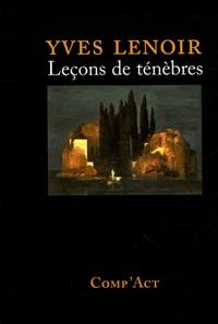 Yves Lenoir - Leçons de ténèbres.