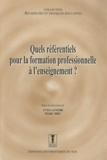 Yves Lenoir et Marc Bru - Quels référentiels pour la formation professionnelle à l'enseignement ?.
