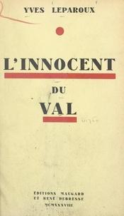 Yves Leparoux - L'innocent du Val.
