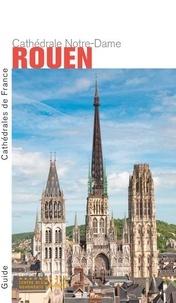 Yves Lescroart - Cathédrale Notre-Dame de Rouen.