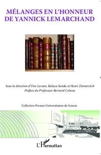 Yves Levant - Mélanges en l'honneur de Yannick Lemarchand.
